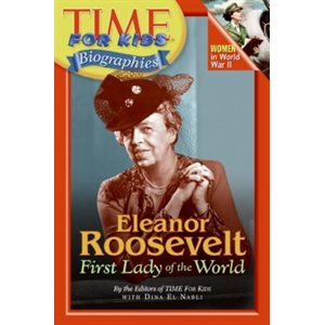 Time For Kids: Eleanor Roosevelt