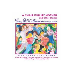A Chair for My Mother and Other Stories CD A Chair for My Mother and Other Stories CD
