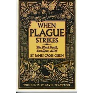When Plague Strikes