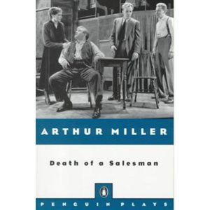 Death of a Salesman Certain Private Conversations in Two Acts and a Requiem (Common Core Exemplar)
