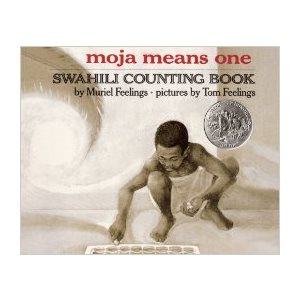 Moja Means One Swahili Counting Book