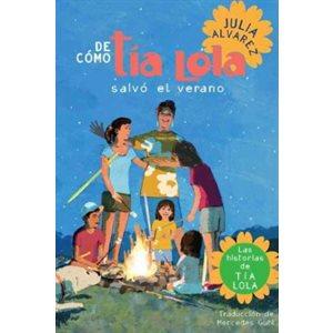 De cómo Tía Lola salvó el verano (How Tía Lola Saved The Summer)