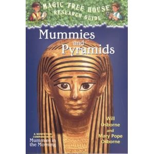 Magic Tree House Fact Tracker #3: Mummies and Pyramids A Nonfiction Companion to Magic Tree House #3: Mummies in the Morning