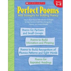 Perfect Poems With Strategies for Building Fluency: Grades 1-2 (Common Core Exemplar)