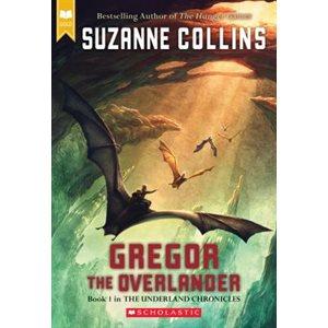 The Underland Chronicles #1: Gregor the Overlander