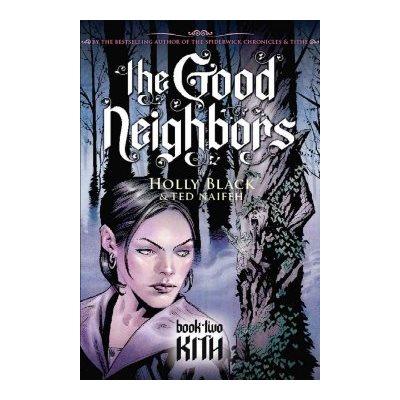 The Good Neighbors #2: Kith Kith