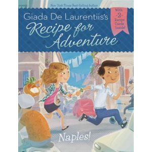 Naples! Recipe for Adventure