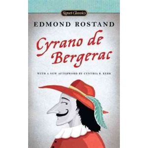 Cyrano de Bergerac A Heroic Comedy in Five Acts