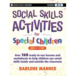 Social Skills Activities for Special Children Grades K-5