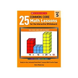 25 Common Core Math Lessons for the Interactive Whiteboard:
