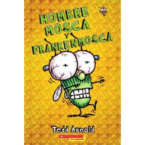 Hombre Mosca y Frankenmosca (Fly Guy and the Frankenfly)