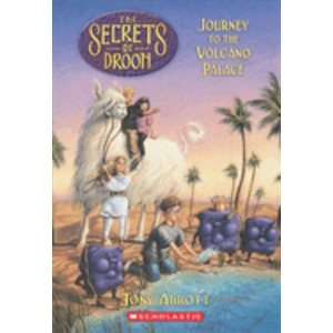 The Secrets of Droon #2: Journey to the Volcano Palace Journey To The Volcano Palace