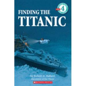 Scholastic Reader Level 4: Finding the Titanic