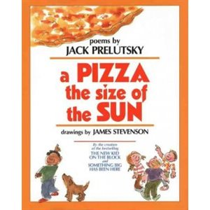 A Pizza the Size of the Sun Poems