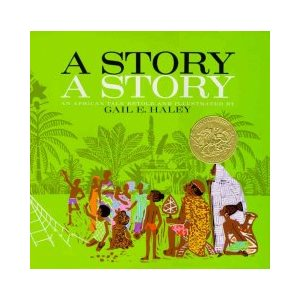 A Story, A Story: An African Tale (Common Core Exemplar)