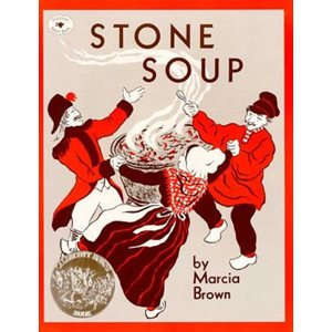 Stone Soup An Old Tale