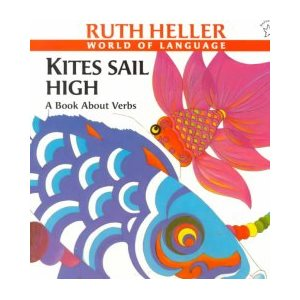 Kites Sail High A Book About Verbs