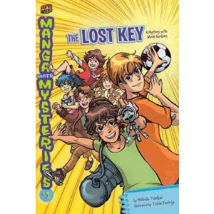 Manga Math Mysteries 1 The Lost Key
