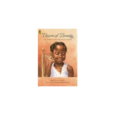 Vision of Beauty Candlewick Biographies