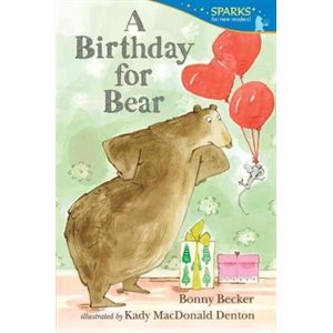A Birthday for Bear Candlewick Sparks