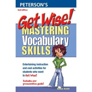 Get Wise!  Mastering Vocabulary Skills