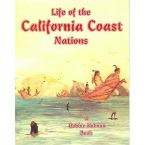 Life of the California Coast Nations