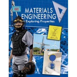 Materials Engineering and Exploring Properties