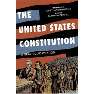 The United States Constitution A Graphic Adaptation