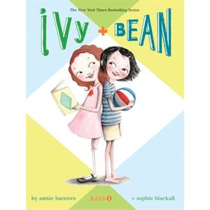 Ivy and Bean Book 1 Book 1