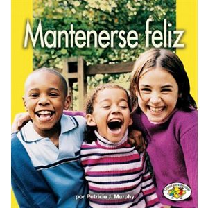 Mantenerse feliz (Staying Happy)