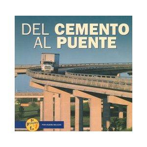 Del cemento al puente (From Cement to Bridge)