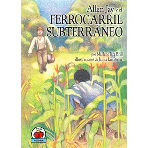 Allen Jay Y El Ferrocarril Subterraneo (Allen Jay and the Undergound Railroad)