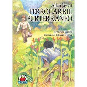 Allen Jay Y El Ferrocarril Subterraneo (Allen Jay and the Undergound Railroad)