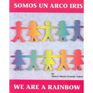 Somos UN Arco Iris (We Are a Rainbow)