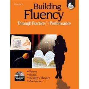 Building Fluency Through Practice & Performance Grade 1