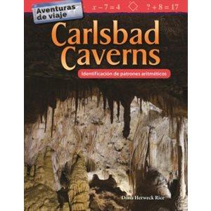 Aventuras de viaje: Carlsbad Caverns: Identificación de patrones aritméticos (Spanish Edition)