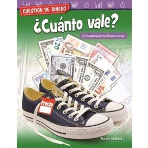Cuestión de dinero: ¿Cuánto vale? (Money Matters: What's It Worth?)