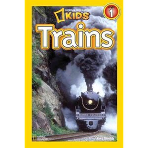 National Geographic Readers: Trains Level 1