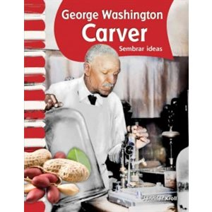 George Washington Carver (Spanish Edition)
