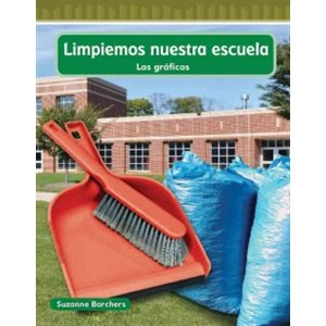 Limpiemos nuestra escuela (Cleaning Our School)