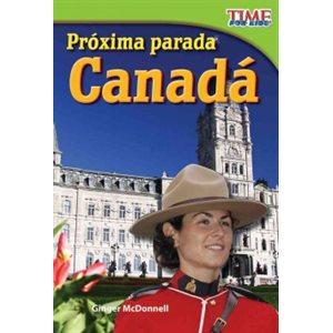 Próxima parada: Canadá (Next Stop: Canada)