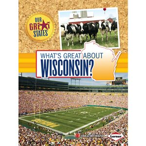 What's Great About Wisconsin?