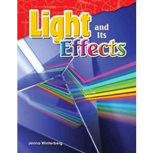 Light and Its Effects