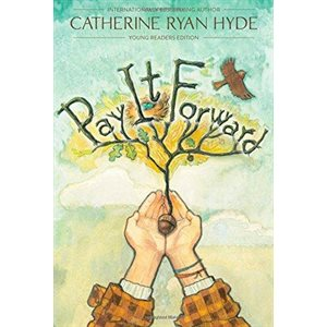 Pay It Forward Young Readers Edition
