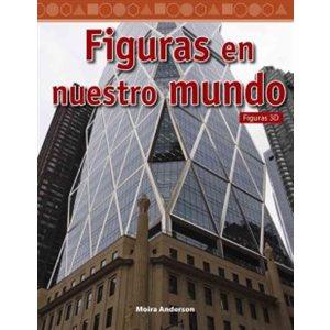 Figuras en nuestro mundo (Shapes in Our World) (Spanish Version)