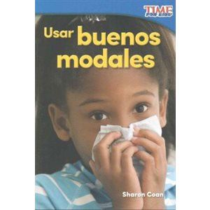 Usar buenos modales (Using Good Manners)
