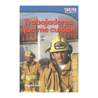 Trabajadores que me cuidan (Workers Who Take Care of Me)