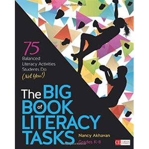 The Big Book of Literacy Tasks, Grades K-8 : 75 Balanced Lit