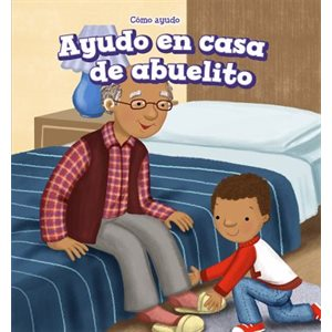 Ayudo en casa de abuelito (I Help at Grandpa's House)