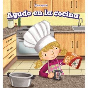 Ayudo en la cocina (I Help in the Kitchen)